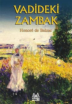 Vadideki Zambak  Honore de Balzac (Honoré de Balzac)