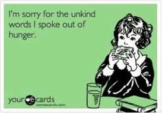 no one get more cranky when they're hungry then my brothers Your Ecards, Wise Quotes, Memories, Sayings, My Love, Words, Funny, Food Service, Wall