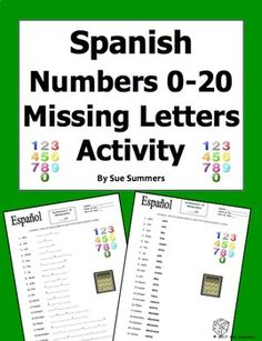 Spanish Numbers 0 - 20 Missing Letters Spelling Worksheet or Quiz by Sue Summers - This resource can be used as a practice activity, a spelling assessment, or a SmartBoard activity. Spanish Numbers, Spelling Worksheets, 2 Letter, Spanish Vocabulary, Learning Spanish, Say Hello, Languages, Assessment, Fun Activities