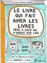 Le livre qui fait aimer les livres - Françoize Boucher