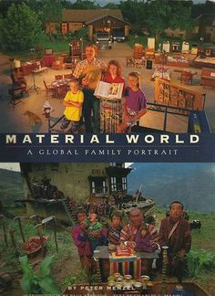 Material World - interesting book that shows what people own in their homes across the world