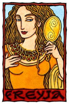 "Freyja is the Norse Goddess of the Earth, Fertility, and Beauty, who is the daughter of the Earth-goddess Nerthus and Njordr, God of Wealth. Her name means ""the Lady"" and She and Her brother Freyr (""the Lord"") are the chief Gods of the Vanir. Her two daughters by the God Od are Gersimi (""Ornament"") and Hnossi (Treasure"")."