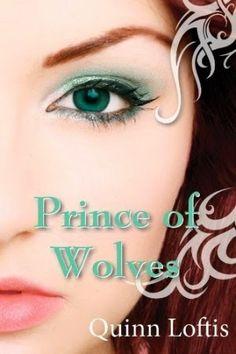 La Guardia de Los Libros : Prince Of Wolves, Saga The Grey Wolves 1, Quinn Lo...