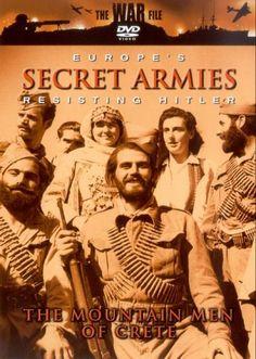 The War File: Europe's Secret Armies - The Mountain Men Of Crete
