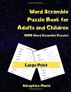 Word Scramble Puzzle Book for Adults and Children: 1000 Large Print Word Puzzles for Adults and Children,  Word Scram...