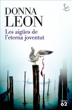 Les aigües de l'eterna joventut | 9788429774948 | Leon, Donna | Llibres.cat | Llibreria online en català | La Impossible Llibreters Barcelona
