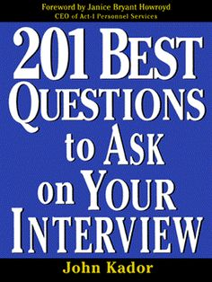 201 Best Questions To Ask On Your Interview (eBook) Fun Questions To Ask, Asking The Right Questions, Interview Questions, Interview Process, Interview Techniques, Find A Job, Human Resources, Job Search, Personal Finance