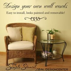 Design custom wall decals, words, letters, names, songs, poems, etc. in our easy to use Online Design Center. Easy to install wall decals look painted on but are removable! www.TheSimpleStencil.com