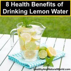 8 Health Benefits of Drinking Lemon Water