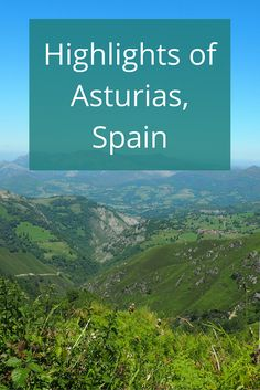 Adoration 4 Adventure's highlights of Asturias, Spain including Gijon, Covadonga, Cangas de Onis, Ribadesella, Lastres, and Cudillero.
