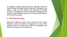 Toy shops in Singapore are getting traction's like never before. Owners of various toy shops in Singapore, in a conversation told that the trends of buying toys and hobby products in Singapore  has increased over the period with the introduction of so many new and interesting toys by various popular brands. In this post we're sharing 4  popular brands that you can buy when you go to a Singapore toy shop next time.