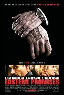 Eastern Promises (2007) A Russian teenager living in London who dies during childbirth leaves clues to a midwife in her journal that could tie her child to a rape involving a violent Russian mob family.  Naomi Watts, Viggo Mortensen, Armin Mueller-Stahl...TS suspense