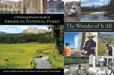 In an era of change, a new chapter for the National Park Service (Writing the next chapter for our park system) — High Country News