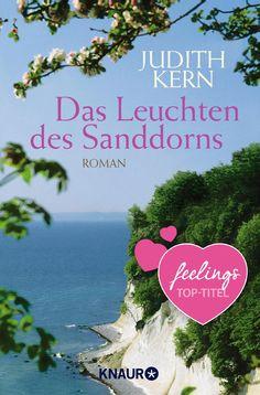 """""""Das Leuchten des Sanddorns"""" von Judith Kern - ein Roman mit Großen Gefühlen von feelings!"""