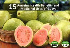 15 Amazing Health Benefits and Medicinal Uses of #Guava