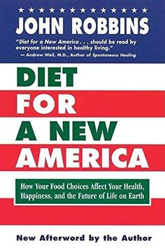 Diet For A New America - John Robbins (2nd Edition)