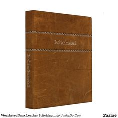 Weathered Faux Leather Stitching Natural Brown Binder Jan 11 2017 #junkydotcom #zazzle