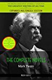 Free Kindle Book -   Mark Twain: The Complete Novels (The Greatest Writers of All Time)