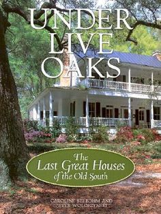 Under Live Oaks by Caroline Seebohm; Peter Woloszynski (Bargain - Hardcover): booksamillion.com