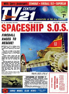 TV Century 21 issue number 27 Classic Sci Fi, Classic Comics, Pulp Fiction, Science Fiction, Joe 90, Magazine Titles, Thunderbirds Are Go, Master Of Puppets, Sci Fi Tv