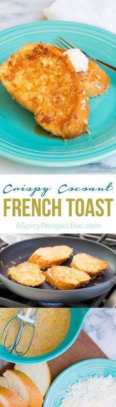 Crispy Decadent Coconut French Toast onCrispy Decadent Coconut French ...