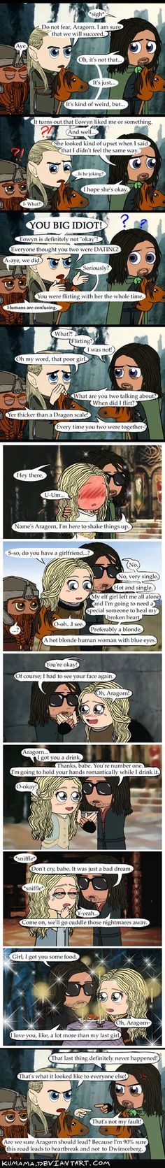 AAAHAHHHAHAHAHAHAHAHAHAHAHAHAHAHAHAAHHAHAHAAHAH - Men. -_- Freaking Aragorns all over the place...LOTR: Lead On by Kumama on DeviantArt
