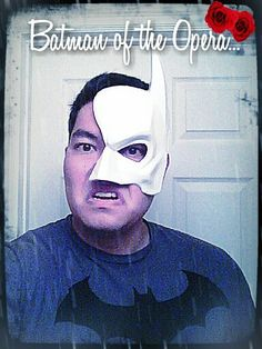 WSU Masquerade Ball - The original idea was to go as the Phantom of the Opera, but I decided to put a little Batman into it. Everything is better as Batman!