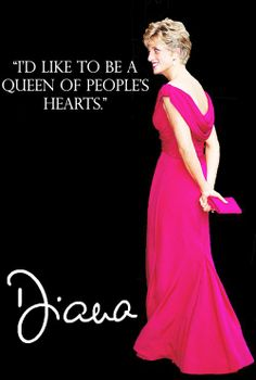 And she was just that....the people's princess and the queen of their hearts....worldwide