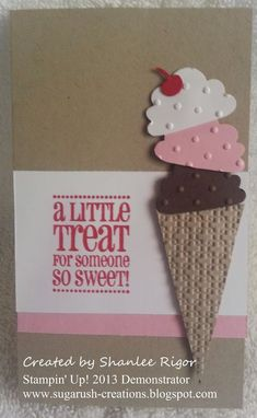 Ice Cream Gift Card. Used Stampin' Up! products Cupcake Builder Punch, Got Treats Stamp, Perfect Polka Dots folder, Square Lattice folder.