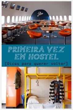 Nunca ficou em um hostel? Confira nossas dicas para quem vai se hospedar em hostel pela primeira vez.