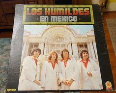 LOS HUMILDES En Mexico 1979 Vinyl LP FAMA 578 Musica Ranchera Nortena SEE VIDEO #NorteoRancherasTejanoTexMex