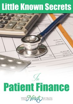 This guest post will provide patient finance information for nurses that is easy to follow. And more importantly, easy to remember.