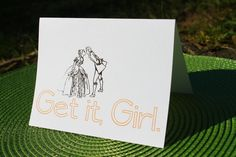 Get it Girl Card. $2.75, via Etsy.