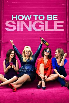 Mejor... Solteras (How to Be Single) (2016)