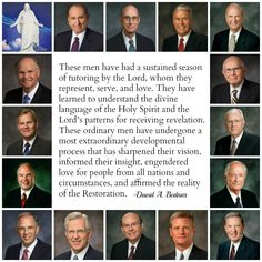 """These men have had a sustained season of tutoring by the Lord, whom they represent, serve, and love."" From #ElderBednar's http://pinterest.com/pin/24066179230999303 inspiring #LDSconf http://facebook.com/223271487682878 message http://lds.org/general-conference/2015/10/chosen-to-bear-testimony-of-my-name Learn more about #LivingProphets of God and Apostles of the Lord Jesus Christ in His Church on earth today. http://lds.org/prophets-and-apostles/meet-todays-prophets-and-apostles…"