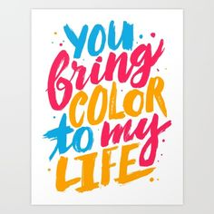 'you bring color to my life' by Tobias Saul