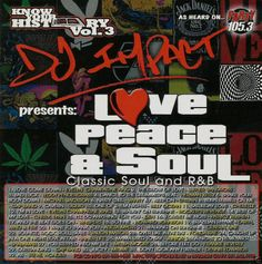 Love,Peace & Soul Vol.1 - Collector's Mixtape Mix CD DJ IMPACT