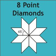 8 Point / 45 Degree Diamonds