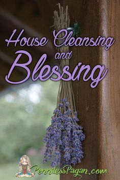 Pagan and Wiccan house blessing, house smudging, protection spell, negative energy