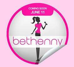 FYI: Bethenny's coming - JUNE 11th!