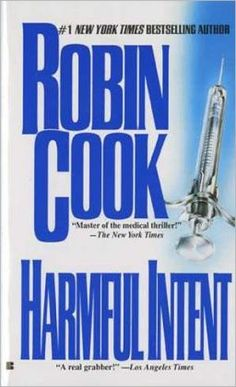 Harmful Intent by Robin Cook | 9780425125465 | Paperback | Barnes ...