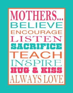 """""""Mothers Believe Subway Art Poster"""" 11 x 14 poster, from Kari Pieratt, template 83853. Make one for your Mom. Colors and sentiments are easily customized for your Mom or home. Click to start your own."""