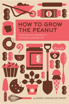 Beautiful book cover art design for How to Grow the Peanut by George Washington Carver.
