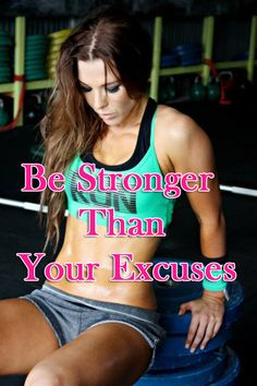Be Stronger Than Your Excuses #workout #motivation +++Visit http://www.thatdiary.com/ for tips + advice on #health and #fitness