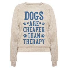 "This dog love design features the text ""Dogs Are Cheaper Than Therapy"" for the love of dogs and their healing powers! Perfect for a dog lover, dog owner, puppy love, dog love, dog obsessed, and dog lover gifts!"