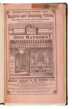 Prof. Otto Maurer's (321 Bowery cor. 2nd St.) Descriptive Price List of Magical and Conjuring Tricks, etc. New York, 1875. Pink pictorial wrappers, profusion of woodcuts. Bound in faux alligator skin, gilt stamped. 8vo. Several old tape repairs, address label on front at top margin, else good. Rare.