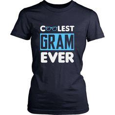 """""""Coolest Gram Ever"""" T-Shirt"""