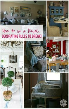 How to be a Rebel... Decorating Rules to Break! - Happily Ever After, Etc.