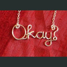Okay? Wire Necklace. SOOO CUTE I NEED IT!!!!