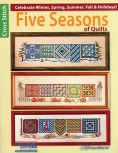 Hang these lovely quilts on a clothesline to brighten and liven any room.  Yes, there are really five seasons of quilts:  Summer, Autumn, Winter, Spring, and Holiday.  Each season features five designs with the largest design of 291 x 80.  19 pages.
